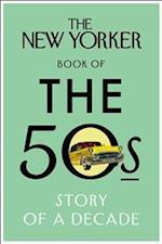 The New Yorker Book of the 50s af The New Yorker Magazine