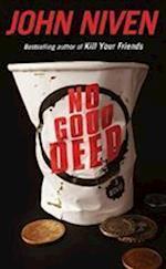 No Good Deed af John Niven