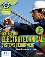 Level 3 NVQ/SVQ Diploma Installing Electrotechnical Systems and Equipment Candidate Handbook B (Electrical Installations NVQ 2010)