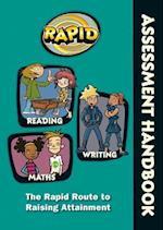Rapid - Assessment Handbook: the Rapid Route to Raising Attainment (RAPID SERIES, nr. 1)