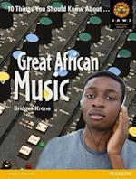 Great African Music (Junior African Writers: HIV/AIDS Readers)