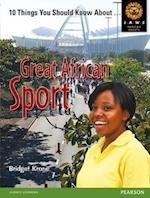 Great African Sport (Junior African Writers: HIV/AIDS Readers)