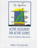 Active Assessment for Active Science