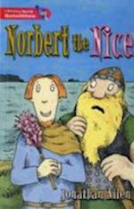 Literacy World Satellites Fiction Stg 2 Norbert the Nice (Literacy World Satellites)