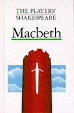 Macbeth (The Players' Shakespeare) (Players' Shakespeare)