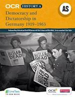 OCR A Level History A: Democracy and Dictatorship in Germany 1919-1963 (OCR A Level History A)