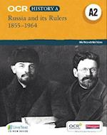 OCR A Level History A2: Russia and its Rulers 1855-1964 (OCR A Level History A)