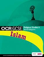 GCSE OCR Religious Studies A: Islam Student Book