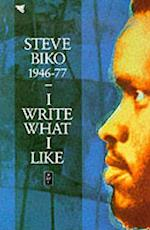 I Write What I Like (Heinemann African Writers Series)