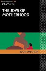 The Joys of Motherhood (African Writers)