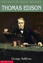 Thomas Edison (In Their Own Words Scholastic Paperback)