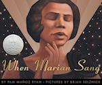 When Marian Sang : the True Recital of Marian Anderson the Voice of a Century (Bank Street College of Education Flora Stieglitz Straus Award (Awards))