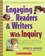 Engaging Readers & Writers With Inquiry