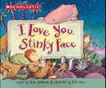 I Love You, Stinky Face af Lisa McCourt