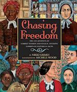 Chasing Freedom af Nikki Grimes