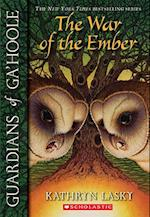 The War of the Ember (Guardians of Ga'Hoole)