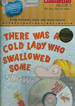 There Was a Cold Lady Who Swallowed Some Snow! - Audio [With CD]