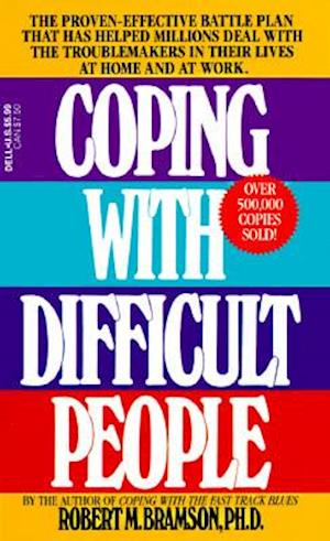 Bog, paperback Coping With Difficult People af Robert M Bramson