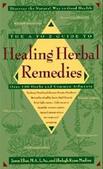 The A-Z Guide to Healing Herbal Remedies
