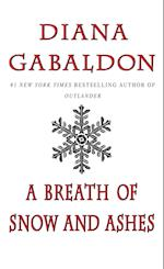 A Breath of Snow and Ashes af Diana Gabaldon