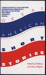 Great American Short Stories af Wallace Earle Stegner