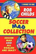The Soccer Mad Collection (Soccer Mad S)