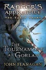 The Tournament at Gorlan (Ranger's Apprentice: The Early Years Book 1) (Rangers Apprentice the Early Years, nr. 1)