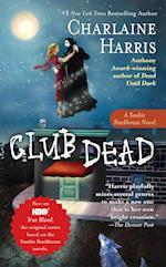 Club Dead (Sookie Stackhouse / Southern Vampire)