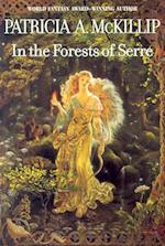 In the Forests of Serre af Patricia A. McKillip