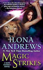 Magic Strikes af Ilona Andrews
