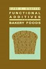 Functional Additives for Bakery Foods (AVI Books)