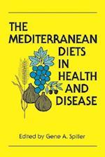 The Mediterranean Diets in Health and Disease (AVI Books)
