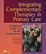 Integrating Complementary Medicine in Primary Care af Gerry Harris, Leon Chaitow, Sue Morrison