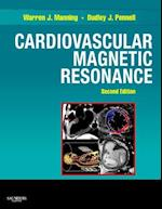Cardiovascular Magnetic Resonance (Companion to Braunwalds Heart Disease)