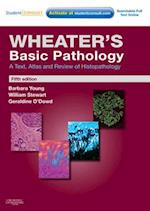 Wheater's Basic Pathology: A Text, Atlas and Review of Histopathology (Wheater's Histology and Pathology)