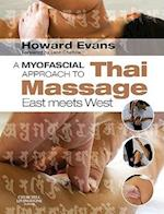 A Myofascial Approach to Thai Massage