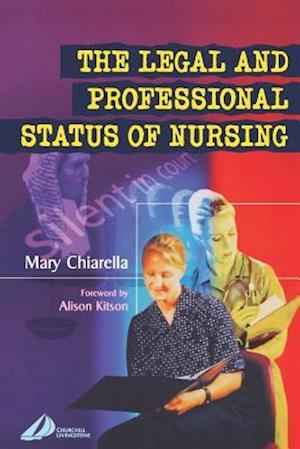 The Legal and Professional Status of Nursing