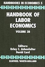Handbook of Labor Economics (Handbook of Labor Economics)