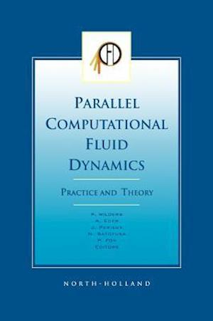 Parallel Computational Fluid Dynamics 2001, Practice and Theory