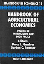 Agricultural and Food Policy (Handbook of Agricultural Economics, nr. 2)