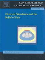 Electrical Stimulation in Pain Relief (Pain Research and Clinical Management, nr. 15)