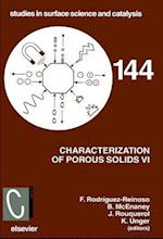 Characterization of Porous Solids VI (STUDIES IN SURFACE SCIENCE AND CATALYSIS, nr. 144)