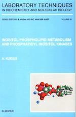 Inositol Phospholipid Metabolism and Phosphatidyl Inositol Kinases (LABORATORY TECHNIQUES IN BIOCHEMISTRY AND MOLECULAR BIOLOGY, nr. 30)