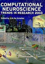 Computational Neuroscience: Trends in Research 2003