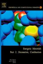 Energetic Materials (Theoretical And Computational Chemistry, nr. 13)