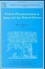 Protein Phosphorylation in Aging and Age-Related Disease (Advances in Cell Aging & Gerontology, nr. 16)