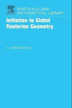 Initiation to Global Finslerian Geometry