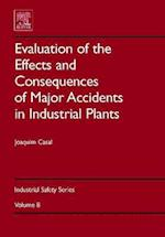 Evaluation of the Effects and Consequences of Major Accidents in Industrial Plants (Industrial Safety Series, nr. 8)