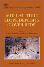 Mid-Latitude Slope Deposits (Cover Beds) (DEVELOPMENTS IN SEDIMENTOLOGY, nr. 66)
