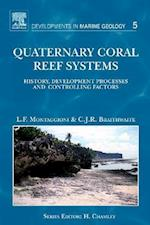 Quaternary Coral Reef Systems (Developments in Marine Geology, nr. 5)